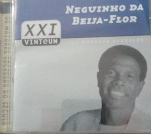 CD - Neguinho da Beija-Flor (Coleção XXI 21 Grandes Sucessos)