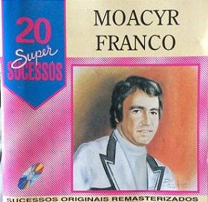 CD - Moacyr Franco (Coleção 20 Super Sucessos)