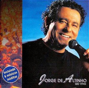 CD - Jorge De Altinho – Ao Vivo