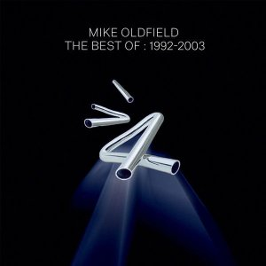 CD - Mike Oldfield – The Best Of : 1992-2003 (Novo (Lacrado)