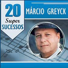 CD - Márcio Greyck (Coleção 20 Super Sucessos)