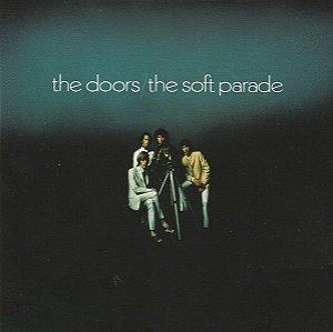 CD - The Doors – The Soft Parade (Novo - Lacrado)