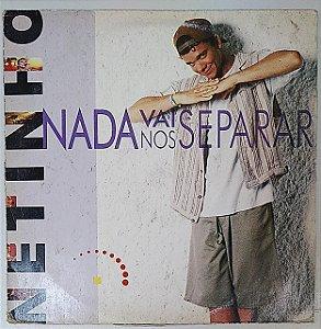 LP - Netinho – Nada Vai Nos Separar