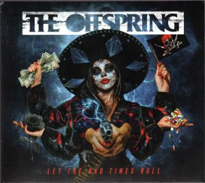 CD - The Offspring – Let The Bad Times Roll (Novo Lacrado) entrega a partir de 13/5