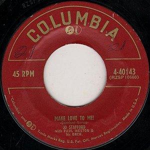 Compacto - Jo Stafford - Make Love To Me / Adi - Adios Amigo