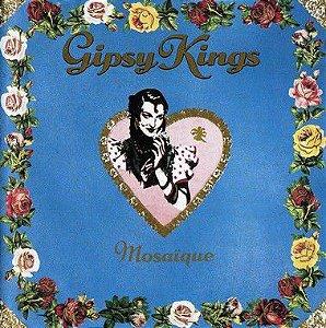 CD - Gipsy Kings – Mosaïque (IMP - ÁUSTRIA)