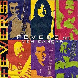 CD - Fevers - Fevers 98 Vem Dançar