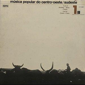 LP - Música Popular Do Centro-Oeste/Sudeste 1 (Vários Artistas)