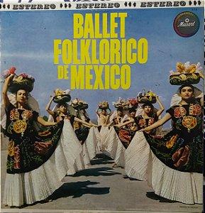 LP - Ballet Folklorico De Mexico (Vários Artistas) (Importado Mexico)