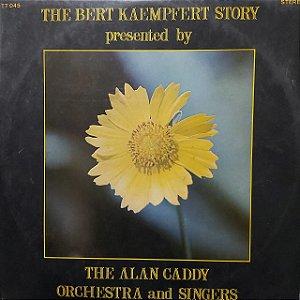 LP - Alan Caddy Orchestra & Singers – The Bert Kaempfert Story