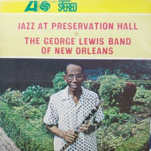 LP - The George Lewis Band Of New Orleans – Jazz At Preservation Hall 4 (Importado UE)
