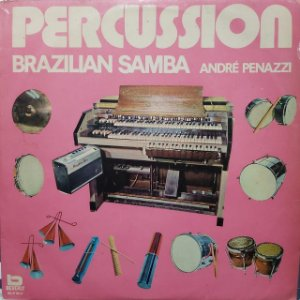 LP - André Penazzi – Percussion Brazilian Samba