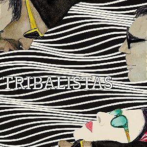 LP - TRIBALISTAS (2017) (33 RPM) (Novo Lacrado)