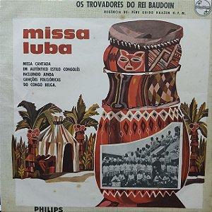 LP - Les Troubadours Du Roi Baudouin – Missa Luba (Importado Europa)