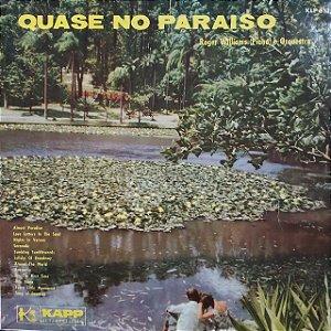 LP - Roger Williams e Orquestra - Quase No Paraiso