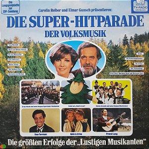 LP - Die Super-Hitparade Der Volksmusik - (Vários Artistas) (Importado Alemanha)