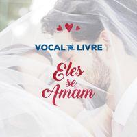 Kit de Ensaio - Música - Vocal Livre - Eles se amam