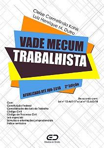 Vade Mecum Trabalhista 2ᵃ edição - Frete Grátis
