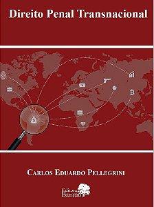 Direito Penal Transnacional - autor Carlos Eduardo Pellegrini