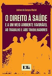 O direito à saúde - autor Joelson de Campos Maciel