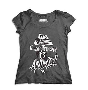 Camiseta  Feminina Anime  It's