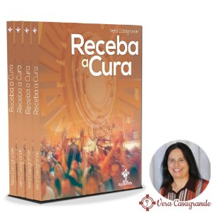 Livro Receba a Cura - Vera Casagrande