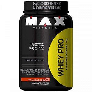 Whey Pro Proten 1kg Max Titanium Concentrado Original vitamina de frutas