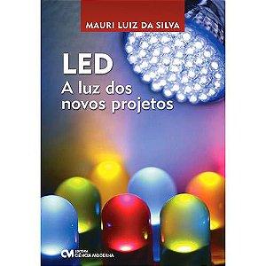 LED: A Luz dos Novos Projetos