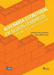 Alvenaria Estrutural em Blocos Cerâmicos, Projeto, Execução e Controle