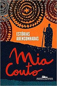 Estórias abensonhadas - Mia Couto