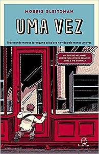 Uma vez (Português) Capa comum - Morris Gleitzman