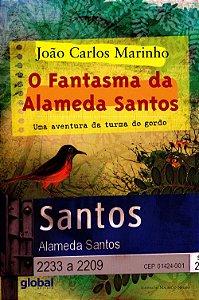 O Fantasma da Alameda Santos - Uma Aventura da Turma do Gordo
