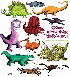 Como Apavorar Dinossauros?