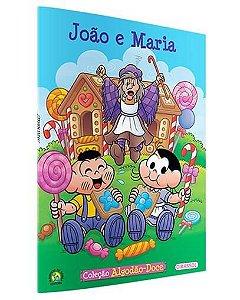 João e Maria -  Coleção Turma da Mônica Algodão Doce