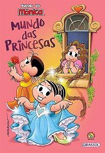 Turma da Mônica - Mundo das princesas