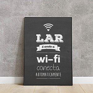 Placa decorativa lar é onde o wifi  conecta automaticamente