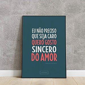 Placa decorativa eu não preciso que seja caro, quero gosto sincero do amor