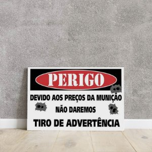 Placa decorativa Tiro de Advertência