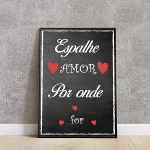 Placa decorativa Espalhe amor por onde for