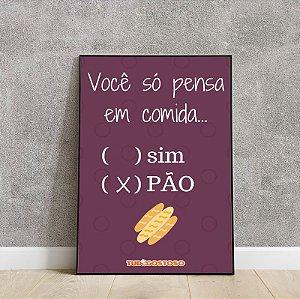 placa decorativa você só pensa em comida...