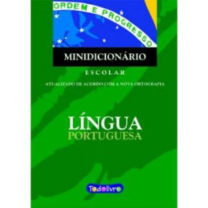 Livro MINIDICIONARIO ESCOLAR LINGUA PORTUGUESA