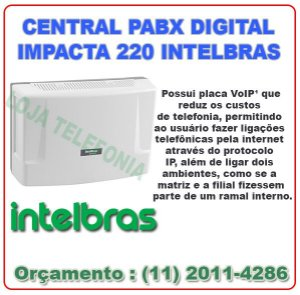 CENTRAL PABX DIGITAL IMPACTA 220 INTELBRAS - Store Telecom....