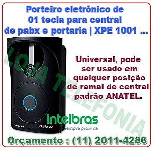 Porteiro eletrônico Acoplado a pabx e portaria XPE 1001