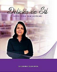 Livro Delícias da Sil - Doce vida sem açúcar