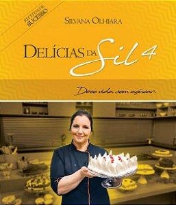 Livro Delícias da Sil 4 - Doce vida sem açúcar