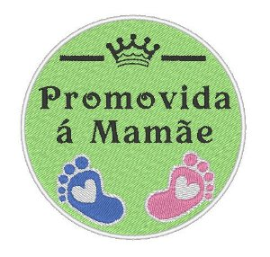 Promovida a Mamãe - Pé de Bebês