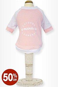 Camiseta Mamãe Ciumenta Rosa