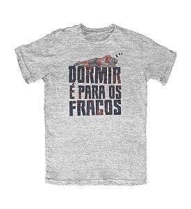 Camiseta Everaldo Marques Dormir é para os Fracos Cinza Mescla