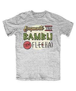 Camiseta Everaldo Marques Enquanto Tem Bambu Tem Flecha Cinza Mescla