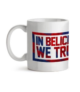 Caneca In Belich We Trust Branca